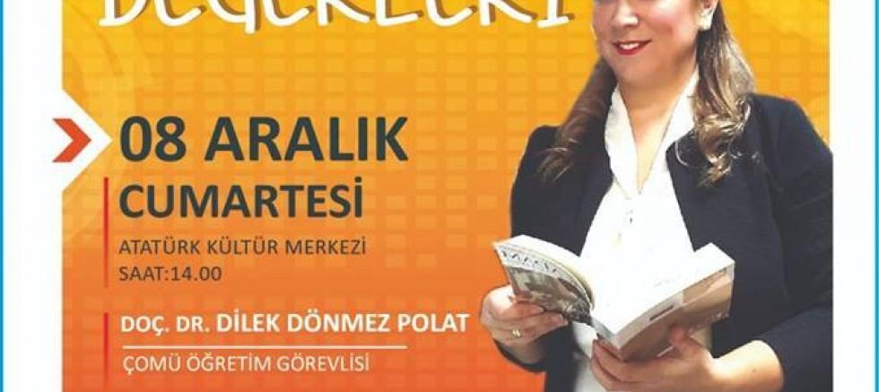 """""""21.YüZYIL BECERi VE DEĞERLERi"""" SEMiNERi DüZENLEYECEK"""