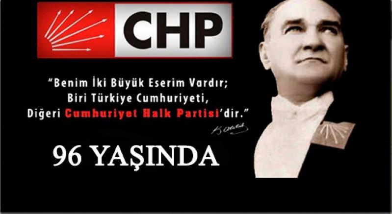CHP'nin Kuruluşunun 96. Yılı Kutlanacak