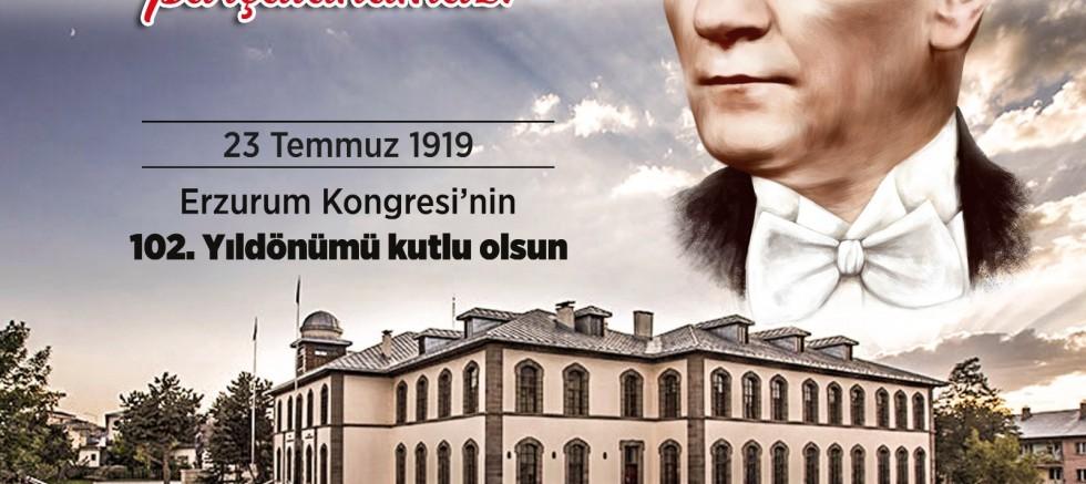 Erzurum Kongresi'nin 102. Yılı